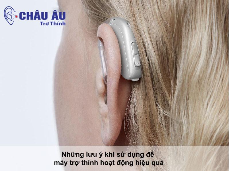 Những lưu ý khi sử dụng để máy trợ thính hoạt động hiệu quả