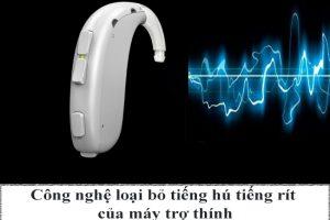 Công nghệ loại bỏ tiếng hú tiếng rít của máy trợ thính