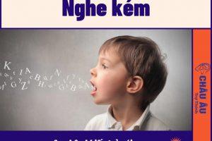 Nghe kém nguyên nhân khiến trẻ nói ngọng