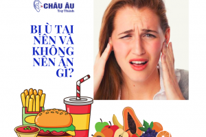 Bị ù tai nên và không nên ăn gì?